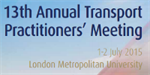 13th Annual Transport Practitioners' Meeting to be held in London this July